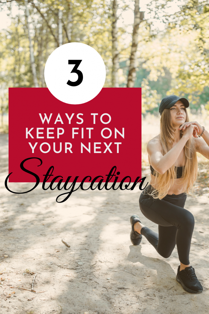 girl lunging Keep fit on a staycation pin