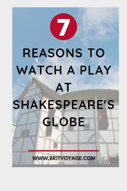 Pinterest 7 reasons to watch a play at Shakespeare's Globe